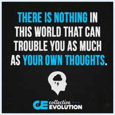 Your own thoughts