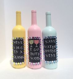 Pastel Chalk Board Wine Bottles, Home Decor, Embellished Bottles, Birthday Gift, Crafted Wine Bottles by CraftyyQueenBee on Etsy https://www.etsy.com/listing/200056494/pastel-chalk-board-wine-bottles-home