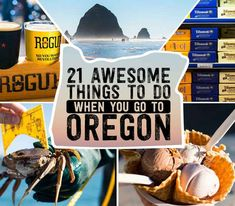 21 Awesome Things To Do When You Go To Oregon /freckleeyed/ have you been to the restaurant on #2??