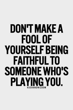 Discover and share Played Like A Fool Quotes. Explore our collection of motivational and famous quotes by authors you know and love. Fool Quotes, Wisdom Quotes, True Quotes, Words Quotes, Great Quotes, Quotes To Live By, Motivational Quotes, Inspirational Quotes, Stupid Quotes