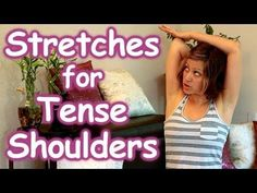 (8) Stretches for Tense Shoulders & Back Pain Relief, Beginners How to Routine, Safe Stretching Yoga - YouTube