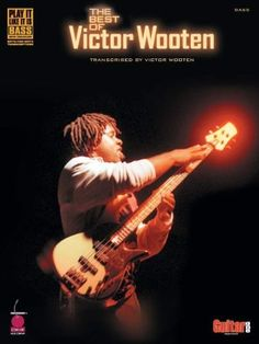 The Best of Victor Wooten: transcribed by Victor Wooten (Bass), http://www.amazon.com/dp/1575604132/ref=cm_sw_r_pi_awdl_DeTQsb0156RN7