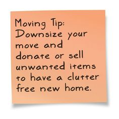 Moving tip 15 - downsize your move and donate or sell unwanted items to have a clutter free new home. Moving Home, Moving Day, Moving Tips, Moving Hacks, Moving Labor, Moving Checklist, Move On Up, Big Move, Packing To Move