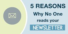 There are several reasons why no one reads your newsletter, we have listed the most common. Learn how to improve your #newsletter. #socialmedia