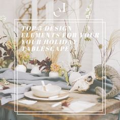 Check out our top 5 tips to hack your holiday tablescape in style! Holiday Tablescape, Tablescapes, Holiday Decor, Interior Design Tips, Event Decor, Event Design, Design Elements, Diy Home Decor, Table Decorations