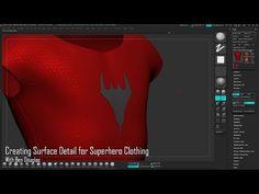 Creating Surface Detail for Superhero Clothing - ZBrush - YouTube