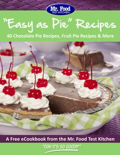 """""""Easy as Pie"""" Recipes: 40 Chocolate Pie Recipes, Fruit Pie Recipes & More - This is truly a must-save collection of pies. Whether you love apple pies, pumpkin pies, chocolate pies, or something else entirely, we know you'll find the perfect dessert recipe for your holiday meal, weeknight dinner, and more!"""