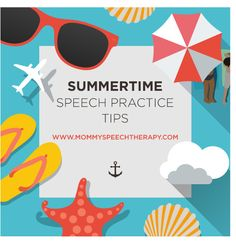 Summer Speech Practice tips Pinned by SOS Inc. Resources http://pinterest.com/sostherapy.