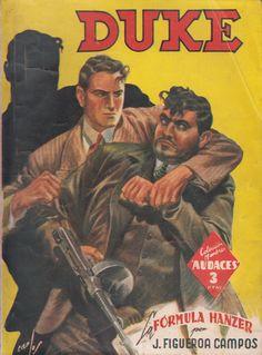 La fórmula Hanzer. Ed. Molino, 1943 (Col. Hombres audaces-Nuevos héroes ; 14. Serie Duke, 1)