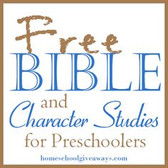 FREE Bible and Character Studies for Preschoolers