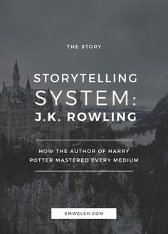 The Storytelling System: J.K. Rowling | We all know J.K. Rowling is a total boss at world building, structure, and character development. But I bet you didn't know that Rowling's talent to tell stories spans beyond the Harry Potter world and reaches into new mediums like theater and film. Check out this post to see how she does it + get a free writing ebook on how you can too!