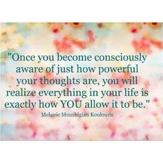 Your thoughts are powerful