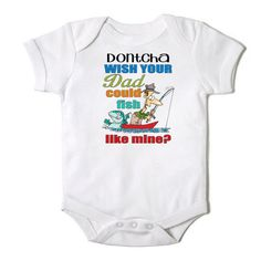 Dontcha Wish Your Dad Could Fish Like Mine Funny by CasualTeeCo, $14.00
