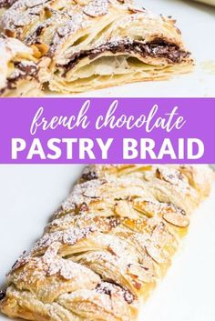 Chocolate Pastry Braid French Dessert Gooey chocolate nestled inside puff pastry and topped with sliced almonds Easy recipe via Desserts Français, Puff Pastry Desserts, Puff Pastry Recipes, French Desserts, Dessert Recipes, Choux Pastry, Puff Pastries, Savory Pastry, Plated Desserts