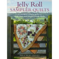 Jelly Roll Quilt Sampler - pdf instructions - maybe someday I will have the time to make one of these.
