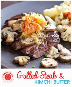 from steamy kitchen recipes steak with kimchi butter grilled steak ...