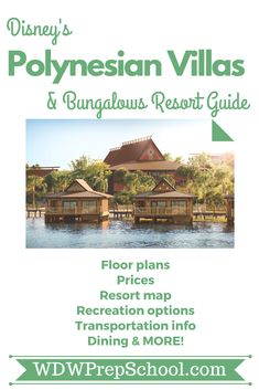Everything you want to know about Disney's Polynesian Villas and Bungelows: Floor plans, maps, recreational activities, transportation information, + MORE! |#disneyresorts#polynesian#disneyworld #disneyvacationclub