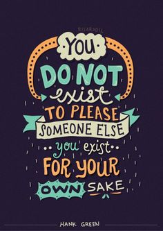 Hank Green Quotes - Lettering Series by Risa Rodil, via Behance … Book Quotes, Me Quotes, Motivational Quotes, Inspirational Quotes, Qoutes, Famous Quotes, Daily Quotes, Frases Humor, Quotes Arabic