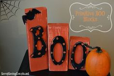Frugal Halloween DIY: Primitive Wooden Boo Blocks    Halloween Decor  Halloween Wooden Blocks #primitive #decor #diy