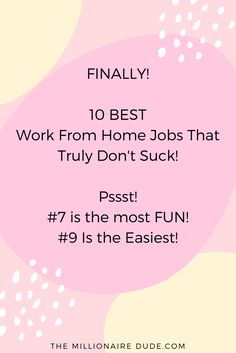 Finally 10 Best Work From Home Jobs That Truly Don't Suck! #7 Is the most FUN #9 is the Easiest! - Tap the link now to Learn how I made it to 1 million in sales in 5 months with e-commerce! I'll give you the 3 advertising phases I did to make it for FREE!