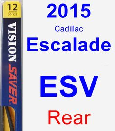 Rear Wiper Blade for 2015 Cadillac Escalade ESV - Rear