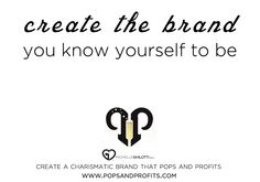 [P+P] If you want a more charismatic brand that POPS and Profits, join these two free live trainings: www.popsandprofits.com