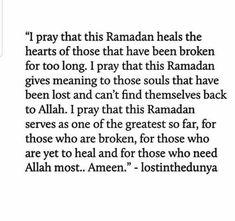 This Ramadan Ameen 💖 Ramadan Day, Ramadan Tips, Ramadan Mubarak, Quran Quotes, Faith Quotes, Life Quotes, Islamic Love Quotes, Muslim Quotes, Book Quotes