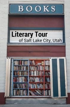 Visiting a Salt Lake City Utah bookstore, library and literary site creates a great literary experience for a resident or visiting book nerd.
