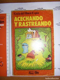 GUÍA DEL BUEN ESPÍA. ACECHANDO Y RASTREANDO. PLESA 1980 (Libros - Literatura Infantil y Juvenil - Otros)