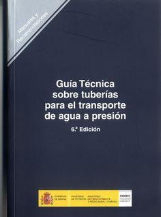 Guía técnica sobre tuberías para el transporte de agua a presión