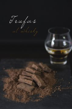 Trufas al whisky-- chocolate and whiskey, 2 of my favorite things