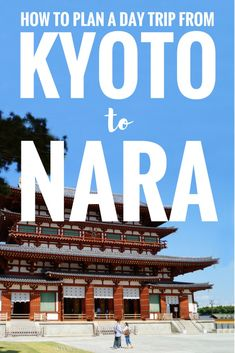 How to plan the perfect day trip from Kyoto to Nara, Japan. Click for more information on how to get from Kyoto station to Nara station.