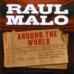 Raul Malo - Around The World Live