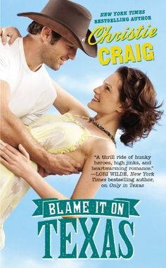 Blame It on Texas (Hotter in Texas, Book 2) by Christie Craig, http://www.amazon.com/dp/0446582832/ref=cm_sw_r_pi_dp_U4ferb1WTAVE5
