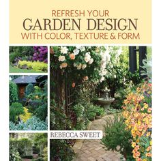 """Acclaimed landscape designer and best-selling author Rebecca Sweet (@sweetladybecky) offers simple strategies for transforming established plots and empty spaces into the garden of your dreams. Start by identifying problems with your current plantings (such as clashing colors, lack of flow and """"one-of-each-it is""""), then learn how to inject new life using artful combinations of color, texture and form. One of the best gardening design guides you'll find."""