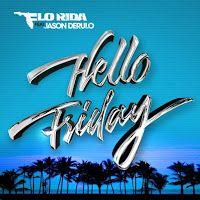 """RADIO   CORAZÓN  MUSICAL  TV: FLO RIDA PRESENTA NUEVO SINGLE """"HELLO FRIDAY"""" FEAT..."""