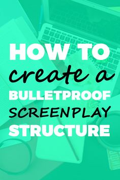 Screenwriting Blueprint: How to Create a Bulletproof Screenplay Structure. Screenplay Structure is something that every agent, editor, publisher, Hollywood executive, public speaker, marketer and storyteller talks about, to the point that it can seem complicated, intricate, mysterious and hard to master. So legendary script consultant Michael Hauge (writer of Writing Screenplays That Sell) wanted to give you a starting point for properly structuring your novel.