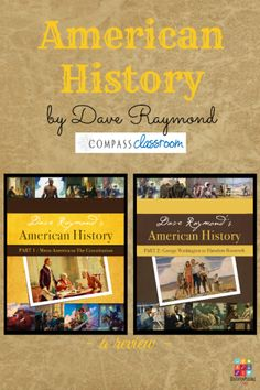American History by Dave Raymond Review - Compass Classroom