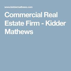 Commercial Real Estate Firm - Kidder Mathews