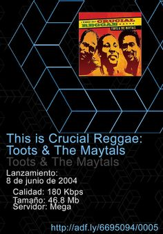 #ThisIs #Crucial #Reggae: Toots and #TheMaytals  Tracklist:  1. 54-46 WAS MY #NUMBER 2. DO THE REGGAY 3. #PRESSURE DROP 4. #SWEET & DANDY 5. #MONKEY MAN 6. SHE'S MY SCORCHER 7. #PEEPING TOM 8. ONE-EYED ENOS 9. #POMPS & PRIDE 10. (#TAKE ME HOME) #COUNTRY ROADS 11. TIME TOUGH 12. FUNKY #KINGSTON  adf . ly/6695094/0005