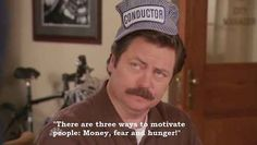 This leadership tip. | 23 Times Ron Swanson Was Inarguably Right About The World