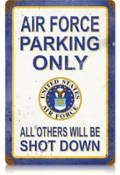 Air Force Parking Vintage Metal Sign- Air Force Parking Vintage Metal Sign Air Force Parking Vintage Metal Sign This Air Force Parking vintage metal sign measures 18 inches by 12 inches and weighs in at 2 lb(s). This vintage metal sign is hand made i