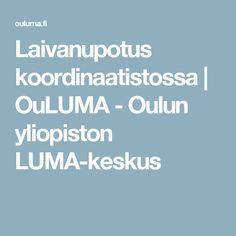 Laivanupotus koordinaatistossa | OuLUMA - Oulun yliopiston LUMA-keskus
