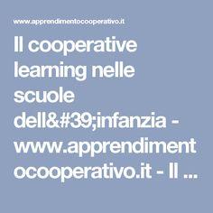 Il cooperative learning nelle scuole dell'infanzia - www.apprendimentocooperativo.it - Il portale dei docenti - comunità  di pratica e di apprendimento