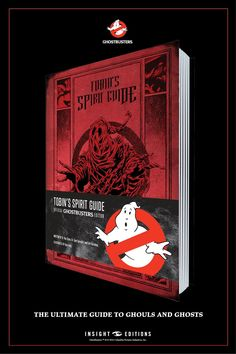 Tobin's Spirit Guide: Official Ghostbusters Edition Geek Art, Nerd Geek, Fictional Languages, Ghostbusters Movie, Ghost Busters, Transformers Art, Book Cover Art, Halloween Themes, Haunted Halloween