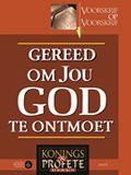 Konings en Profete 6 - Gereed om Jou God te Ontmoet (Amos)