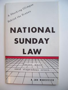 Learn of the Nation Sunday Law Crisis (in prophecy).. We ought to obey God rather than men (Acts 5:29). Free, Just Ask!!