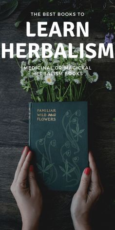 Learn how herbalism works, what plants to use, how tinctures are made, wildcrafting and wild plant foraging, and more with this herbalist books. planting Learn Herbalism: The Best Herbalist Books
