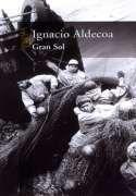 DescargarGran Sol – Ignacio Aldecoa - [ EPUB / MOBI / FB2 / LIT / LRF / PDF ]