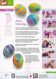Make Easter Felt Eggs. The link would not work but it is large enough to read (spring crafts felt) Waldorf Crafts, Felted Wool Crafts, Needle Felting Tutorials, Felt Hearts, Wet Felting, Felt Ornaments, Spring Crafts, Crafts To Do, Easter Crafts